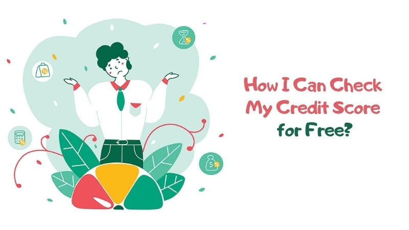 How I Can Check My Credit Score for Free